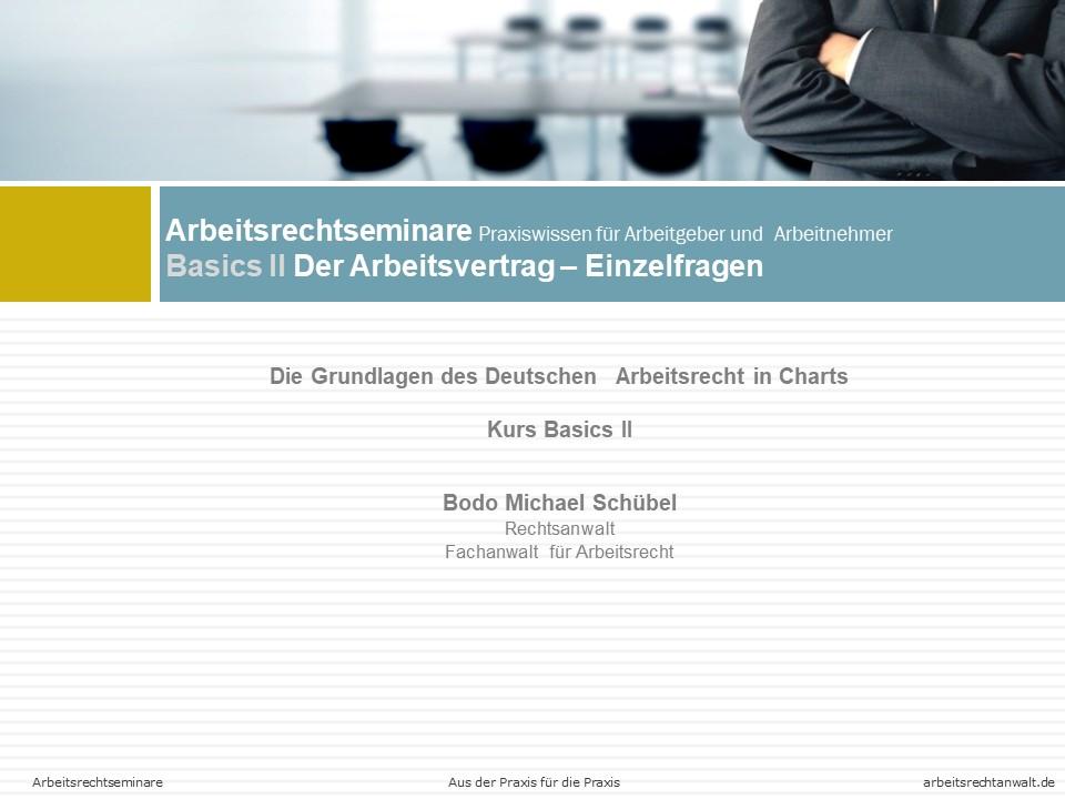 Basic II –  Einzelfragen zum Arbeitsvertrag
